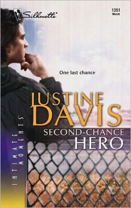 Second-Chance Hero (Silhouette Intimate Moments Series #1351)