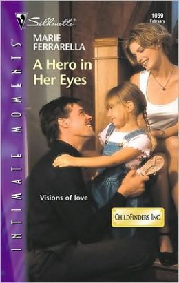 A Hero in Her Eyes (Childfinders, Inc. Series)
