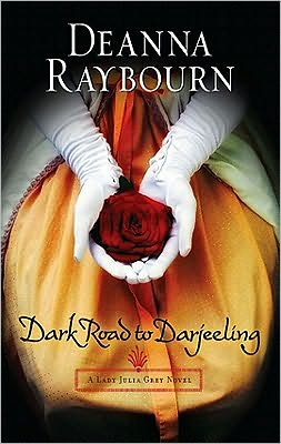 Dark Road to Darjeeling (Lady Julia Grey Series #4)