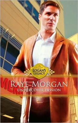 Undercover Passion (Logan's Legacy Series)