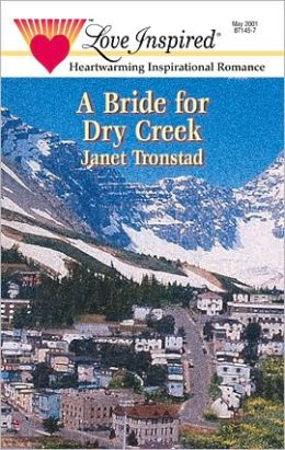 A Bride for Dry Creek (Dry Creek Series #3)