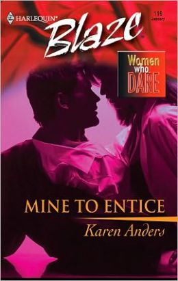 Mine to Entice (Harlequin Blaze #119)