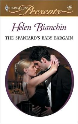 The Spaniard's Baby Bargain (Harlequin Presents #2397)