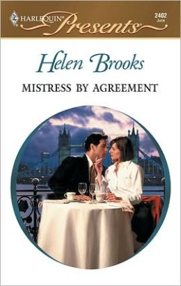 Mistress by Agreement (Harlequin Presents #2402)