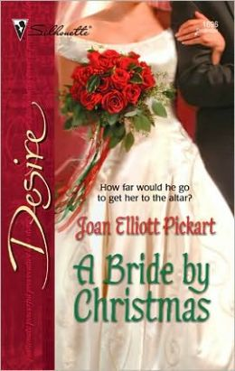 A Bride by Christmas (Silhouette Desire #1696)