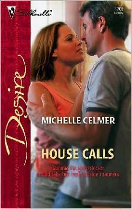 House Calls (Silhouette Desire #1703)