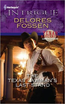 The Texas Lawman's Last Stand (Harlequin Intrigue #1252)