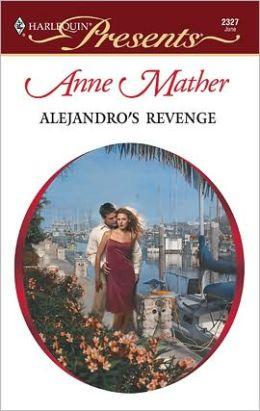 Alejandro's Revenge