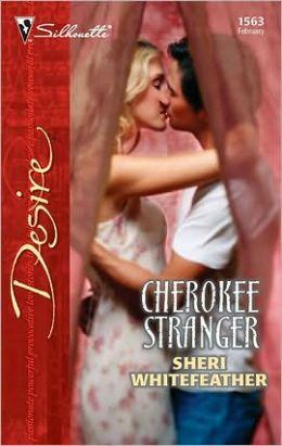 Cherokee Stranger