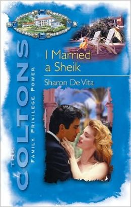 Coltons: I Married a Sheik