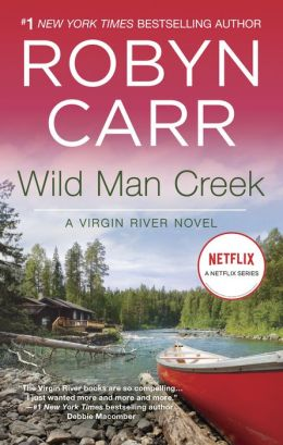 Wild Man Creek (Virgin River Series #14)