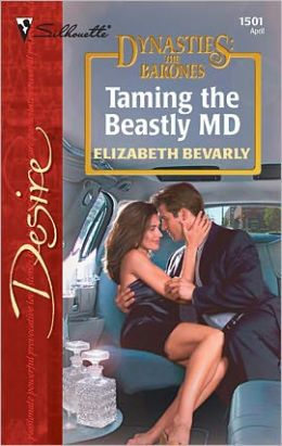 Taming the Beastly M.D. (Dynasties: The Barones)