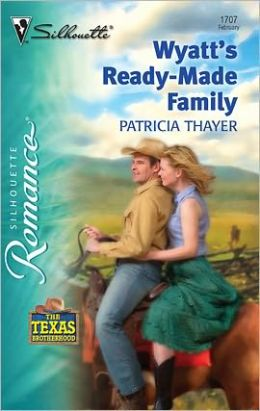Wyatt's Ready-Made Family: The Texas Brotherhood