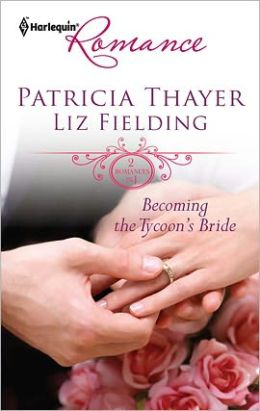 Becoming the Tycoon's Bride: The Tycoon's Marriage Bid\Chosen as the Sheikh's Wife (Harlequin Romance #4225)