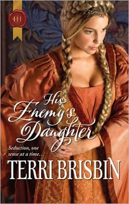 His Enemy's Daughter (Harlequin Historical #1034)