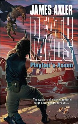 Playfair's Axiom (Deathlands Series #97)