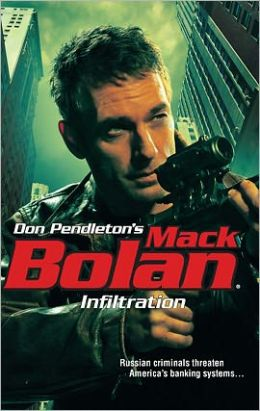 Infiltration (Super Bolan Series #140)