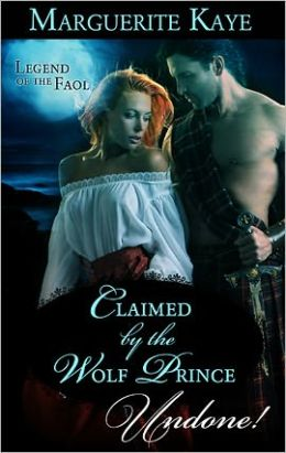 Claimed by the Wolf Prince (Legend of the Faol Series)