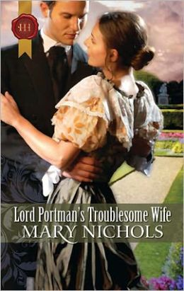Lord Portman's Troublesome Wife (Piccadilly Gentlemen's Club Series)