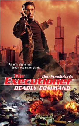 Deadly Command (Executioner Series #389)