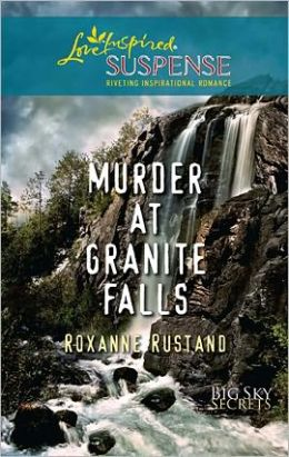 Murder at Granite Falls (Big Sky Secrets Series)