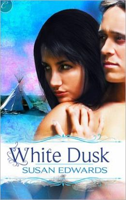 White Dusk: Book Two of Susan Edwards' White Series