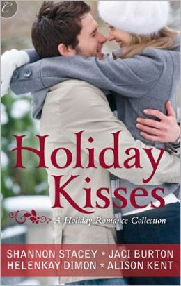 Holiday Kisses: A Rare Gift Mistletoe and Margaritas It's Not Christmas Without You This Time Next Year