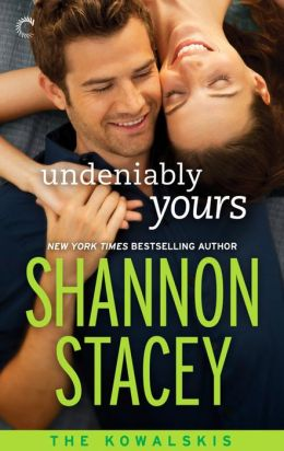 Undeniably Yours: Book Two of The Kowalskis