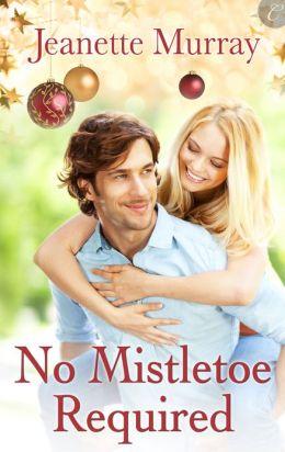 No Mistletoe Required