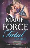 Marie Force - Fatal Justice (Fatal Series #2)