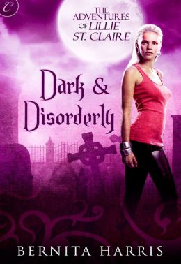 Dark and Disorderly