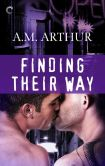 Book Cover Image. Title: Finding Their Way, Author: A.M. Arthur