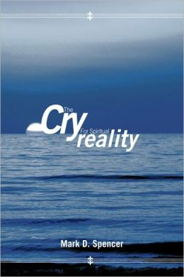 The Cry For Spiritual Reality