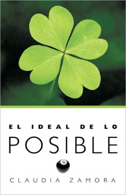 El Ideal De Lo Posible