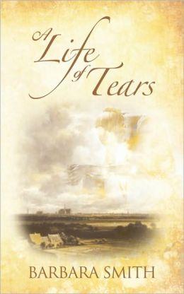 A Life Of Tears