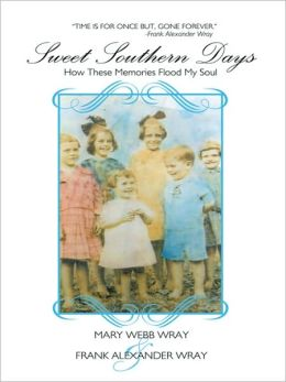 Sweet Southern Days: How These Memories Flood My Soul