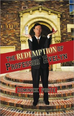 The Redemption of Professor Evelyn