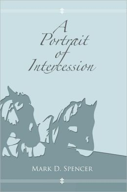 A Portrait of Intercession