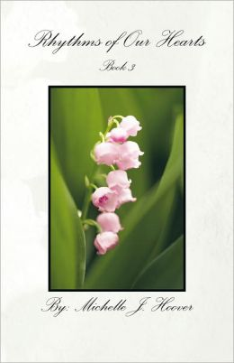Rhythms of Our Hearts: Book 3