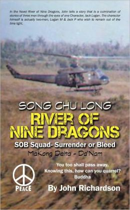 River of Nine Dragons: SOB Squad-Surrender or Bleed