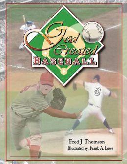God Created Baseball