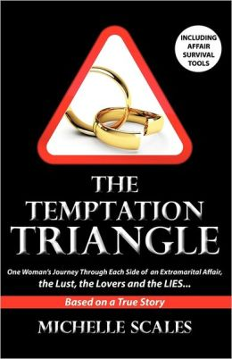 The Temptation Triangle