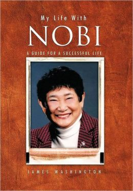 My Life with Nobi: A Guide for a Successful Life