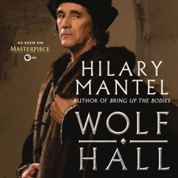 Wolf Hall: Wolf Hall Trilogy, Book 1