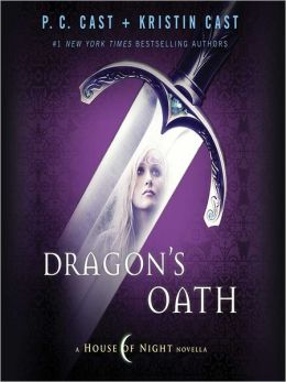 Dragon's Oath: House of Night Novellas Series, Book 1