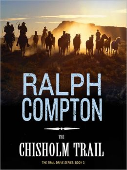 The Chisholm Trail: Trail Drive Series, Book 3