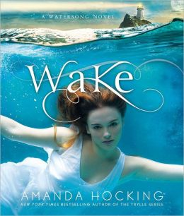 Wake: Watersong Series, Book 1