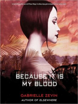 Because it is My Blood: Birthright Series, Book 2