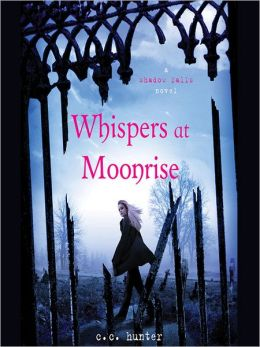 Whispers at Moonrise (Shadow Falls Series #4)