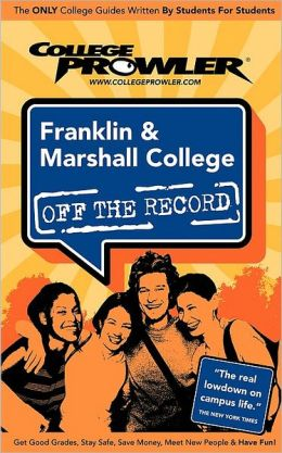 Franklin & Marshall College, Pennsylvania (Off the Record)